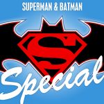 Superman & Batman Special Presentation