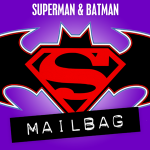 Superman & Batman Mailbag