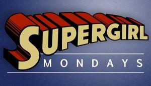 Supergirl Mondays